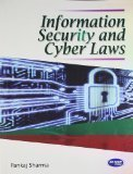 Information Security and Cyber Laws by Pankaj Sharma