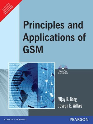 Principles and Applications of GSM 1e by GARG
