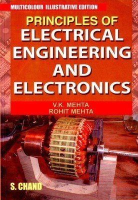 Principles of Electrical Engineering and Electronics by V.K Mehta