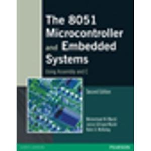 THE 8051 MICROCONTROLLER AND EMBEDDED SYSTEMS:USING ASSEMBLY AND C