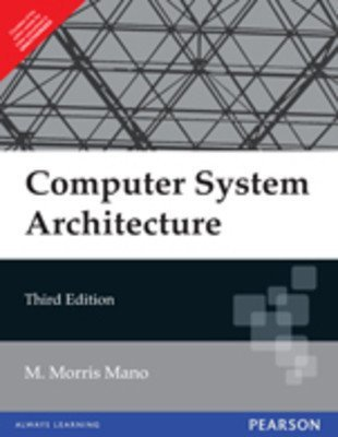 Computer System Architecture 3e                        Paperback by Mano (Author)| Pustakkosh.com