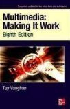 Multimedia Making It Work Eighth Edition by Tay Vaughan