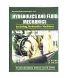 Hydraulics  Fluid Mechanics Including Hydraulics Machines by Dr. P.N. Modi