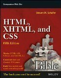 HTML XHTML and CSS Bible by Steven M. Schafer