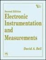 Electronic Instrumentation and Measurements by Bell David A.