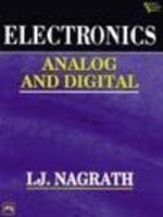 Electronics Analog and Digital by I.J. Nagrath