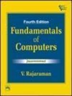 Fundamentals of Computers by V. Rajaraman