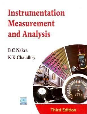 Instrumentation Measurement and Analysis by B.C. Nakra