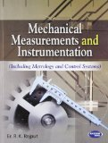 Mechanical Measurements and Instrumentation Including Metrology and Control Systems by R.K. Rajput
