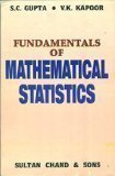 Fundamentals of Mathematical Statistics by S.C. Gupta