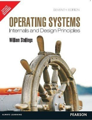 Operating Systems Internals and Design Principles 7e by Stallings