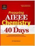 Preparing AIEEE Chemistry in 40 Days by Dr. Pravin Kumar