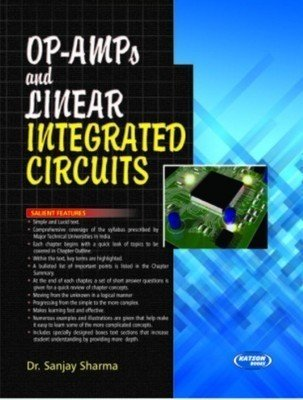 OP-AMPs and Linear Integrated Circuits by Sanjay Sharma