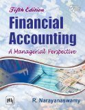 Financial Accounting A Managerial Perspective by Narayanaswamy
