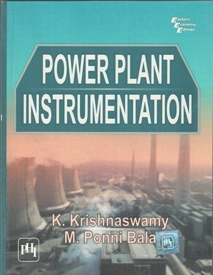 Power Plant Instrumentation by Krishnaswamy K.