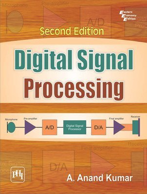 Digital Signal Processing by Kumar A