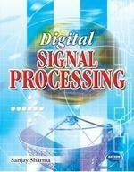 Digital Signal Processing For UPTU                        Paperback by Sanjay Sharma (Author)| Pustakkosh.com