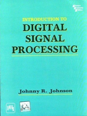 Introduction to Digital Signal Processing by Johnson