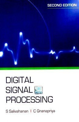Digital Signal Processing                        Paperback by S Salivahanan (Author)| Pustakkosh.com