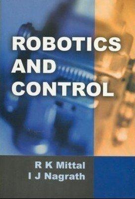 ROBOTICS AND CONTROL                        Paperback  R Mittle (Author), I Nagrath | Pustakkosh.com