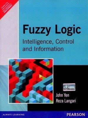 Fuzzy Logic Intelligence Control and Information 1e                        Paperback by YEN (Author)| Pustakkosh.com