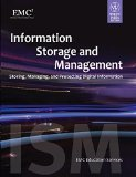 Information Storage and Management Storing Managing and Protecting Digital Information MISL-WILEY by EMC