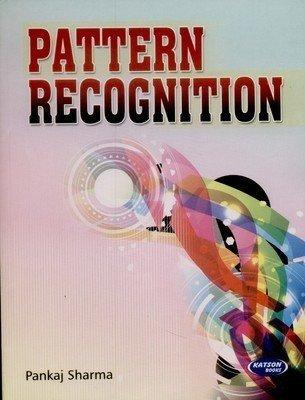 Pattern Recognition by Pankaj Sharma
