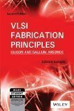 VLSI Fabrication Principles: Silicon and Gallium Arsenide