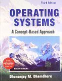 Operating Systems a Concept Based Approach by Dhananjay Dhamdhere