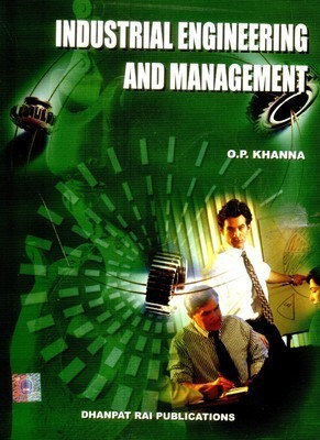 Industrial Engineering And Management by Khanna