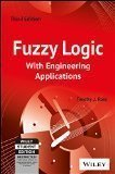 Fuzzy Logic with Engineering Applications 3ed by Timothy J. Ross