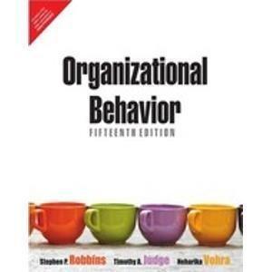 Organizational Behavior 15e                        Paperback by Robbins/Vohra (Author)| Pustakkosh.com
