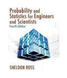 Probability and Statistics for Engineers and Scientists by Ross