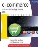 e-commerce business technology society Old Edition by Kenneth C. Laudon