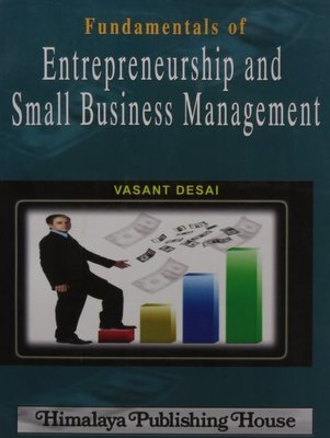 Fundamentals Of Entrepreneurship And Small Business Management Code Pcg263  by Dr. Vasant Desai