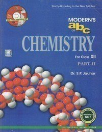 Modern's ABC of Chemistry Part 1 for class Xll