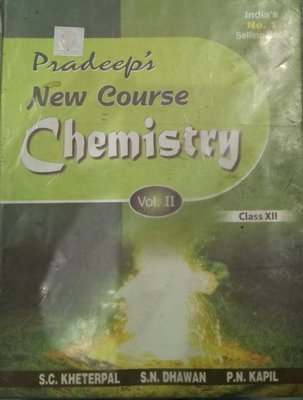 Pradeeps New Course Chemistry Vol. III Class - 11 Pradeeps New Course Chemistry Vol. III Class - 11 by S.C. Kheterpal Dr. S.N. Dhawan