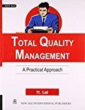 Total Quality Management A Practical Approach                        Paperback by H. Lal (Author)| Pustakkosh.com