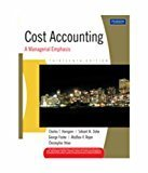 Cost Accounting A Managerial Emphasis Old Edition
