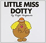 Little Miss Dotty Little Miss Story Library by Roger Hargreaves