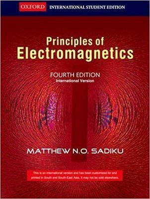 Elements Of Electromagnetics by Matthew N.O. Sadiku