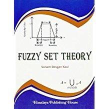 Fuzzy Set Theory  Sonam Devgan Kaul | Pustakkosh.com