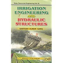 Irrigation Engineering And Hydraulic Structures