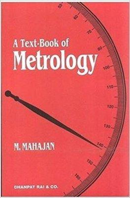 A Textbook Of Metrology
