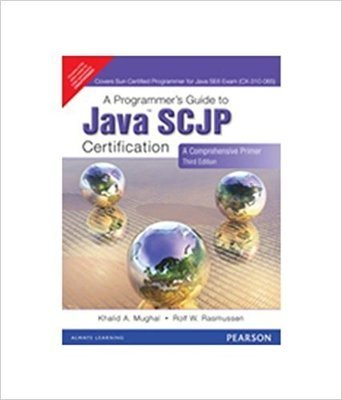 A Programmers Guide To Java Certification A Comprehensive Primer by MUGHAL