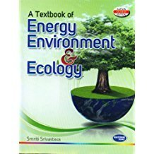 A Textbook of Energy Environment and Ecology by Smriti Srivastava