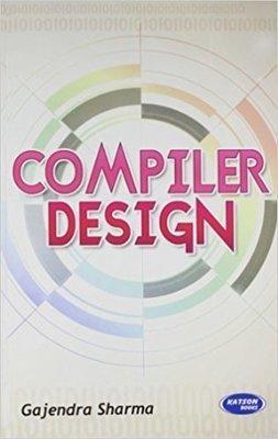 Compiler Design by Gajendra Sharma
