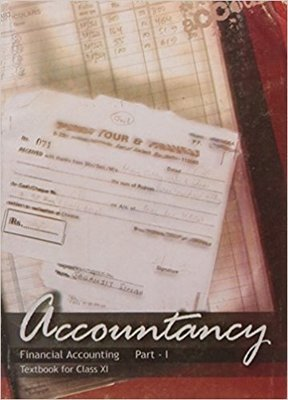 Accountancy Financial Accounting Part - 1 Textbook for Class - 11- 11110 by NCERT