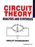 Circuit Theory Analysis and Synthesis by Abhijit Chakrabarti