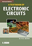A Textbook of Electronic Circuits by Sedha R.S.